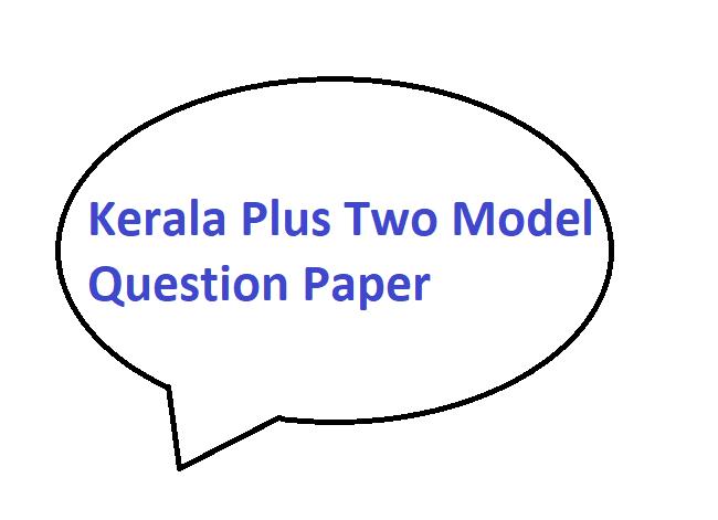 Kerala Plus Two Model Question Paper 2020