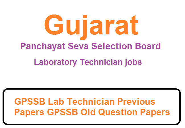 GPSSB Laboratory Technician Solved Papers