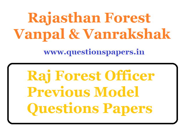 Rajasthan Forest Guard Model Question Papers Available
