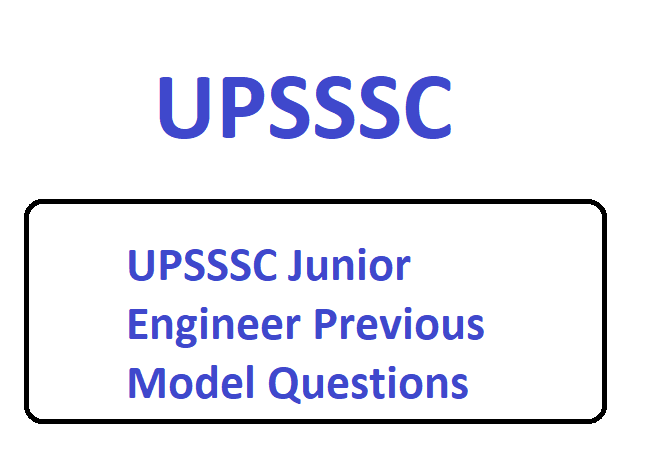 UPSSSC Junior Engineer Previous Model Questions Papers