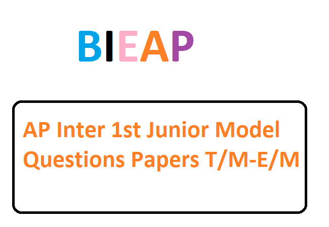 IPE AP Inter 1st Junior Model Questions Papers for T/M-E/M