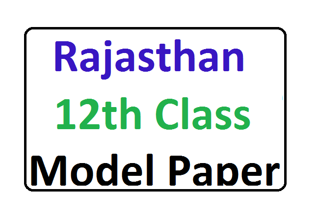 Ajmer 12th Board Model Questions Papers 2020 Rajasthan Board Class 12th Sample Paper 2020