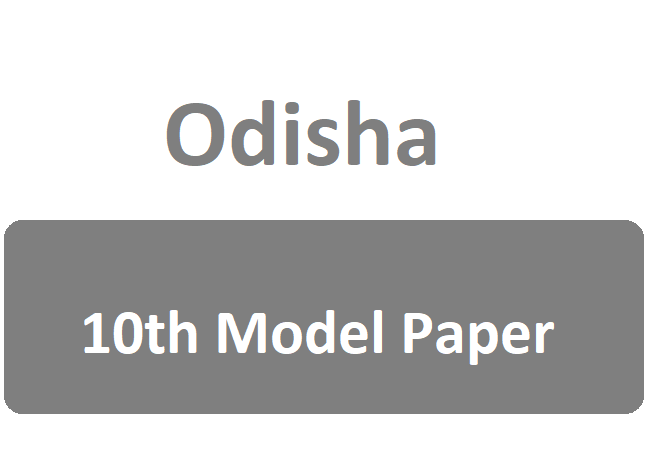 Odisha HSC 10th Metric Class Model Questions Papers 2020 BSE 10th / Matric / HSC Sample Papers / Important Question /