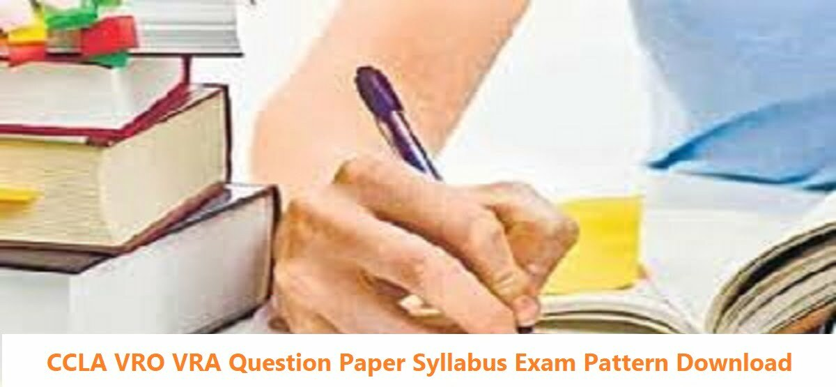 CCLA VRO VRA Question Paper 2020 Syllabus Exam Pattern Download
