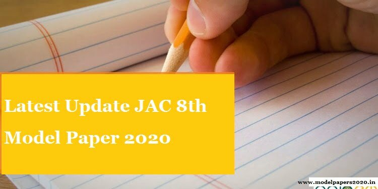 JAC 8th Model Paper 2020 Sharma Guess Paper