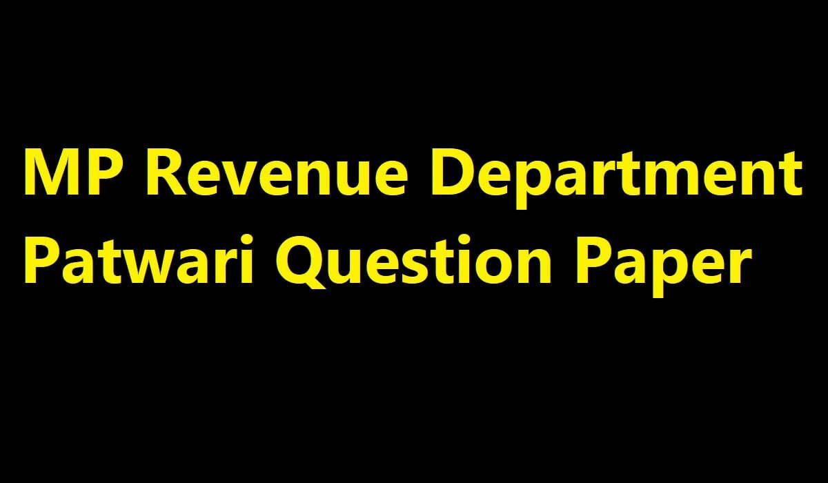 MP Revenue Department Patwari Question Paper 2020
