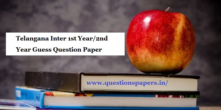 Telangana Inter 1st Year/2nd Year 2020 Guess Question Paper