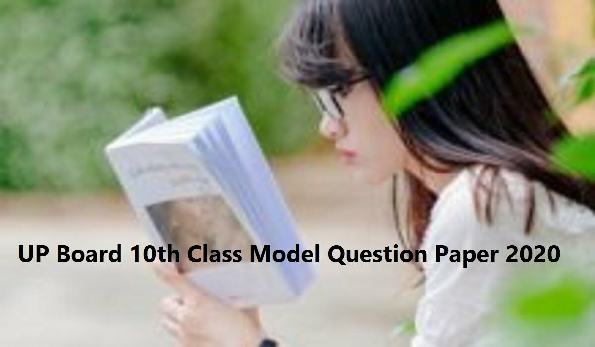 UP Board 10th Class Model Question Paper 2020
