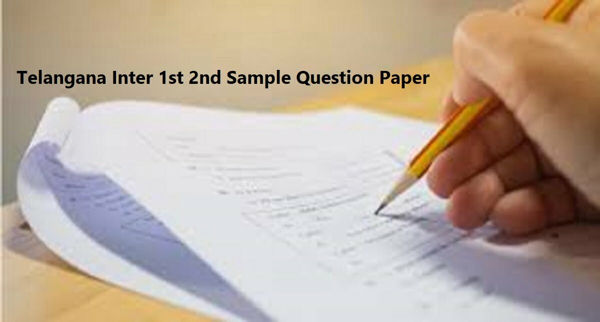 Telangana Inter 1st 2nd Sample Question Paper 2020
