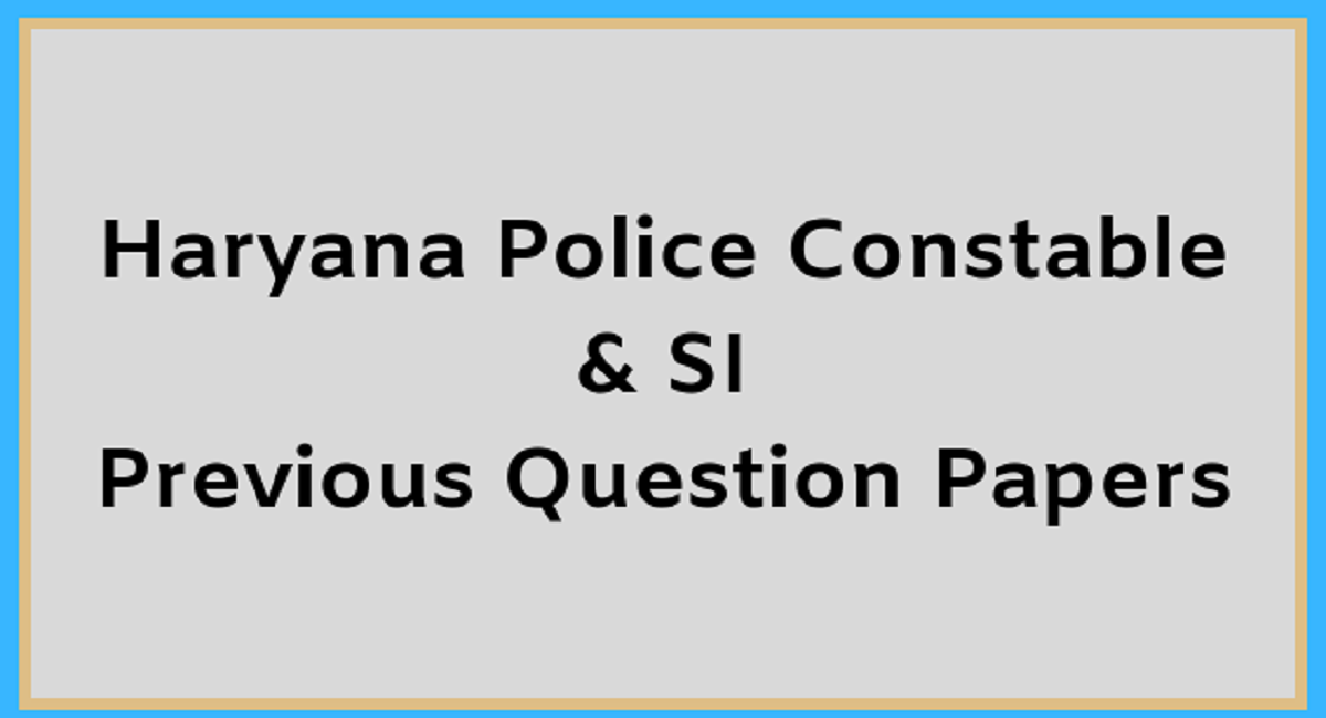 Haryana Constable & SI Previous Question Paper 2020