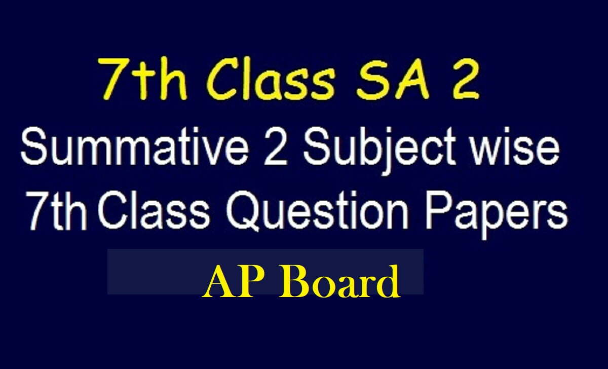 AP 7th Model Paper 2021 Blueprint AP Board 7th Question Paper 2021
