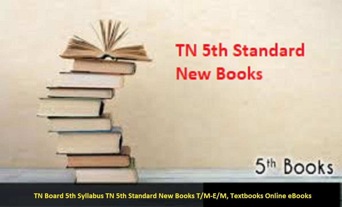 TN Board 5th Syllabus 2021 TN 5th Standard New Books 2021 T/M-E/M, Textbooks Online eBooks