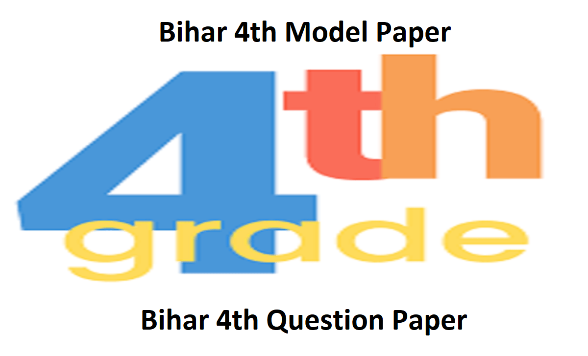 Bihar 4th Model Paper 2021 Blueprint Bihar 4th Question Paper 2021